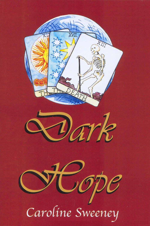 Sweeney, Caroline - Dark Hope, ebook