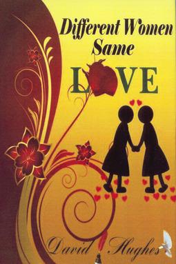 Hughes, David - Different Women Same Love, ebook