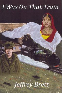Brett, Jeffrey - I Was On That Train, ebook