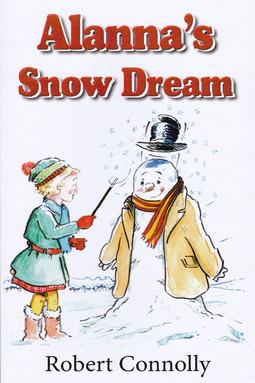 Connelly, Robert - Alanna's Snow Dream, ebook