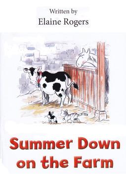 Rogers, Elaine - Summer Down on the Farm, ebook