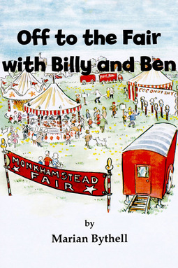 Bythell, Marian - Off to the Fair with Billy and Ben, ebook