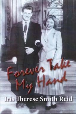 Reid, Iris Therese Smith - Forever Take My Hand, ebook