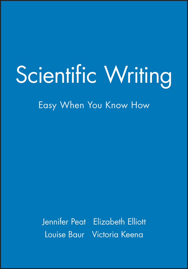 Baur, Louise - Scientific Writing: Easy When You Know How, ebook