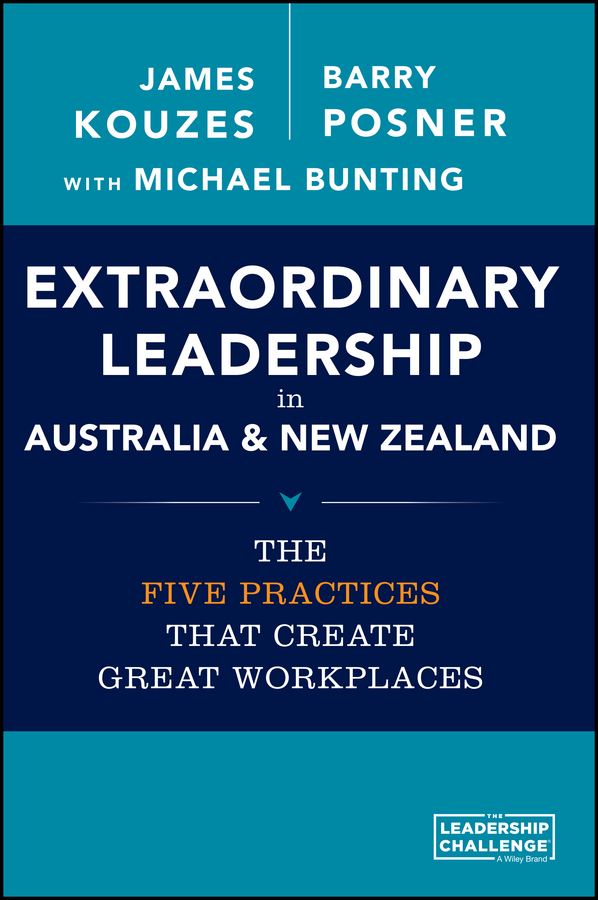 Bunting, Michael - Extraordinary Leadership in Australia and New Zealand: The Five Practices that Create Great Workplaces, ebook