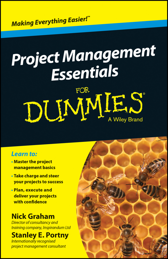 Graham, Nick - Project Management Essentials For Dummies, Australian and New Zealand Edition, ebook