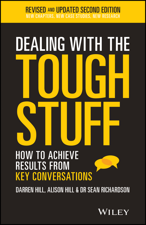 Hill, Alison - Dealing With The Tough Stuff: How To Achieve Results From Key Conversations, ebook