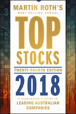 Roth, Martin - Top Stocks 2018: A Sharebuyer's Guide to Leading Australian Companies, e-kirja