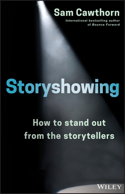 Cawthorn, Sam - Storyshowing: How to Stand Out from the Storytellers, ebook