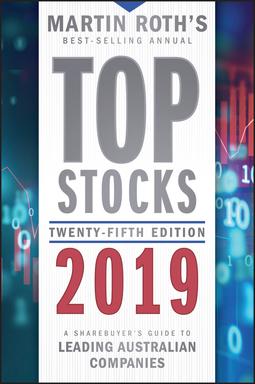 Roth, Martin - Top Stocks 2019: A Sharebuyer's Guide to Leading Australian Companies, ebook