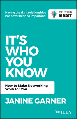 Garner, Janine - It's Who You Know: How to Make Networking Work for You, ebook