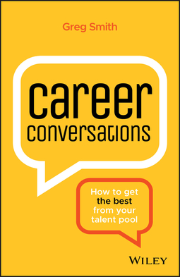 Smith, Greg - Career Conversations: How to Get the Best from Your Talent Pool, ebook