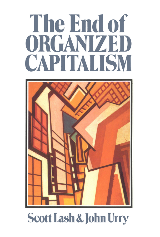 Lash, Scott - The End of Organised Capitalism, ebook