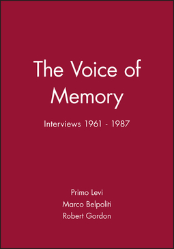 Levi, Primo - The Voice of Memory: Interviews 1961 - 1987, ebook