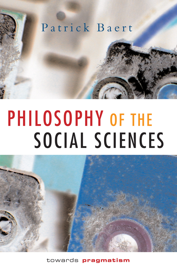 Baert, Patrick - Philosophy of the Social Sciences: Towards Pragmatism, ebook