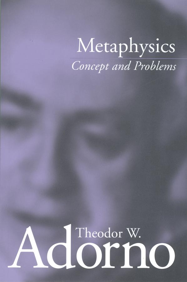Adorno, Theodor W. - Metaphysics: Concept and Problems, ebook