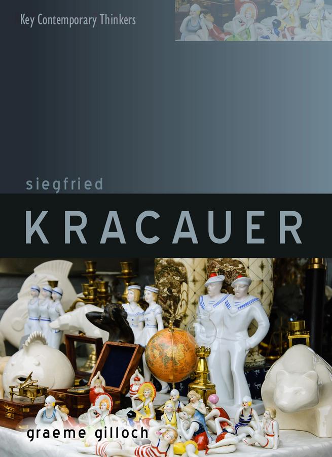 Gilloch, Graeme - Siegfried Kracauer, ebook