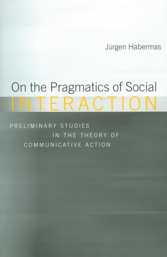 Habermas, Jürgen - On the Pragmatics of Social Interaction, ebook