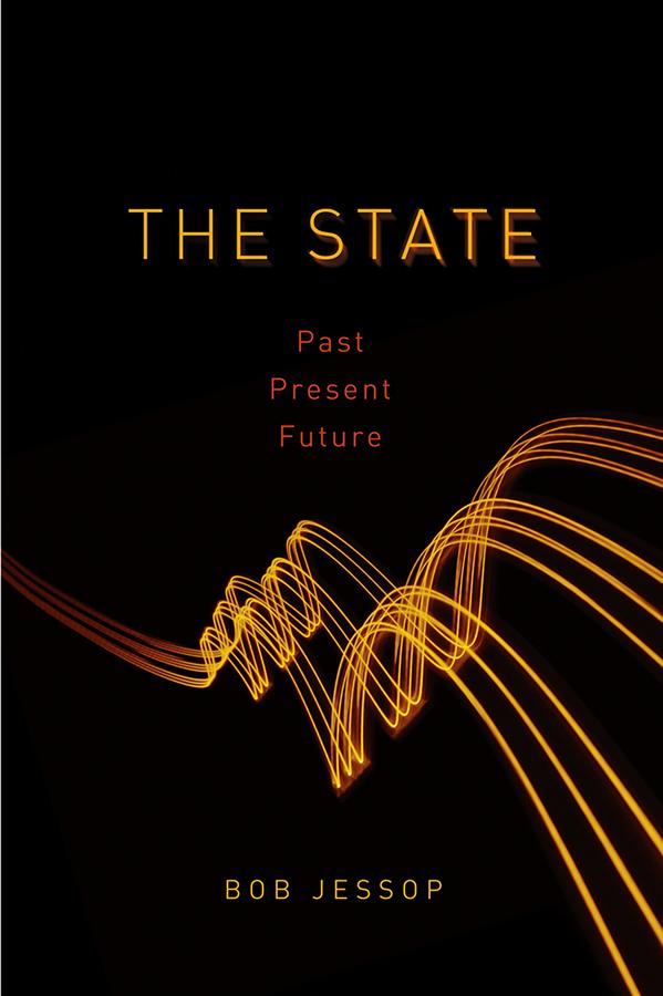 Jessop, Bob - The State: Past, Present, Future, ebook