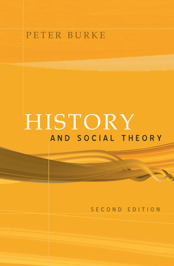 Burke, Peter - History and Social Theory, ebook