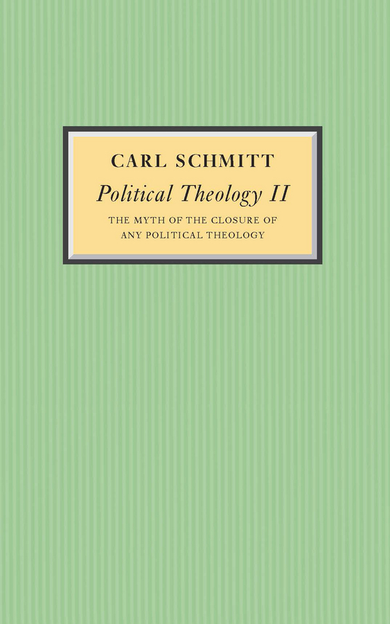 Schmitt, Carl - Political Theology II: The Myth of the Closure of any Political Theology, e-bok