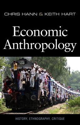 Hann, Chris - Economic Anthropology, ebook