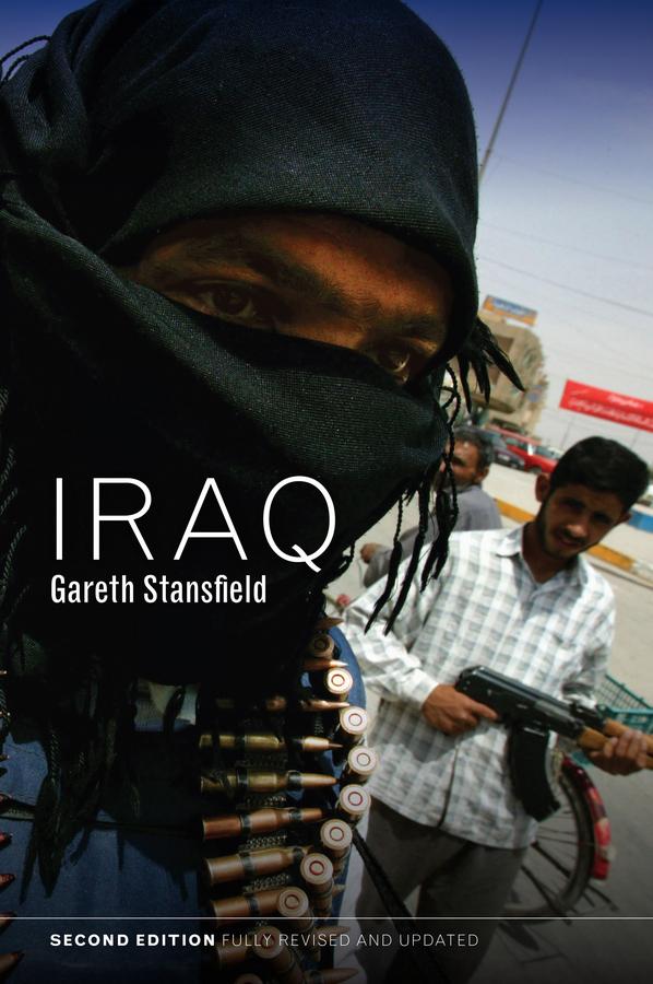 Stansfield, Gareth - Iraq: People, History, Politics, e-kirja