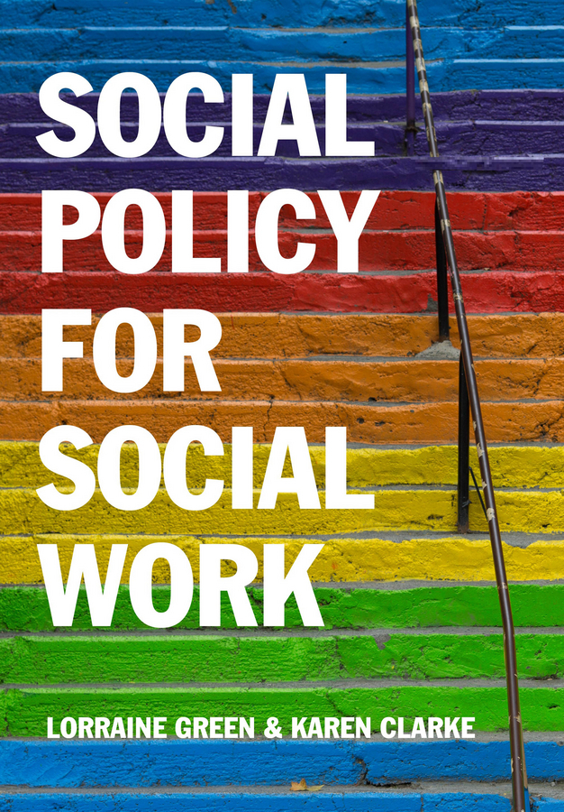 Clarke, Karen - Social Policy for Social Work: Placing Social Work in its Wider Context, e-kirja