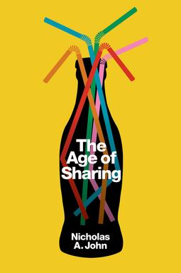 John, Nicholas A. - The Age of Sharing, ebook