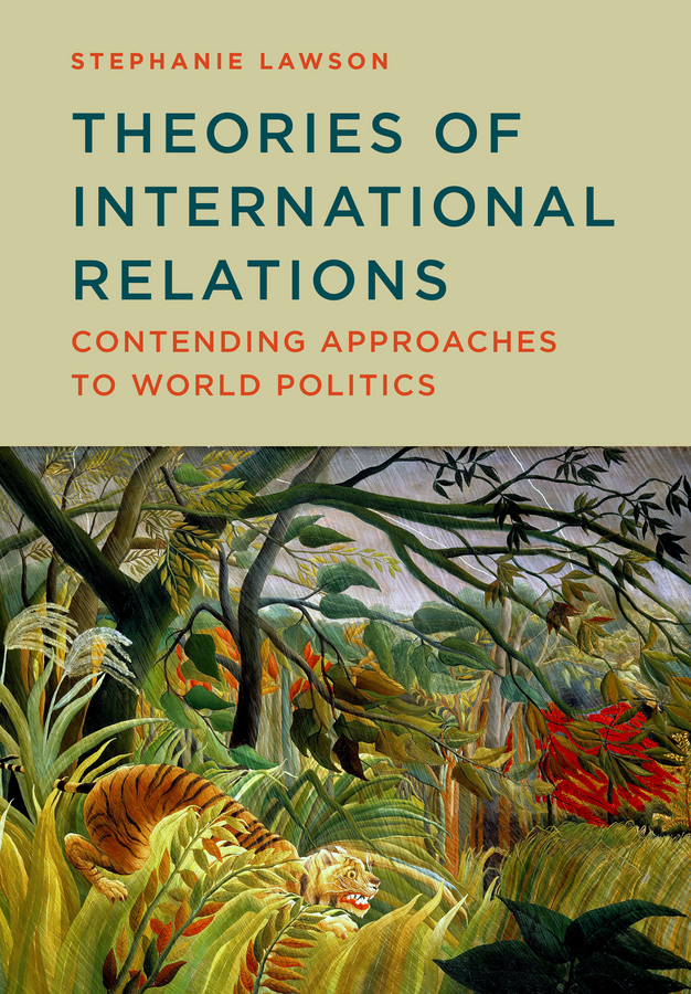Lawson, Stephanie - Theories of International Relations: Contending Approaches to World Politics, e-kirja