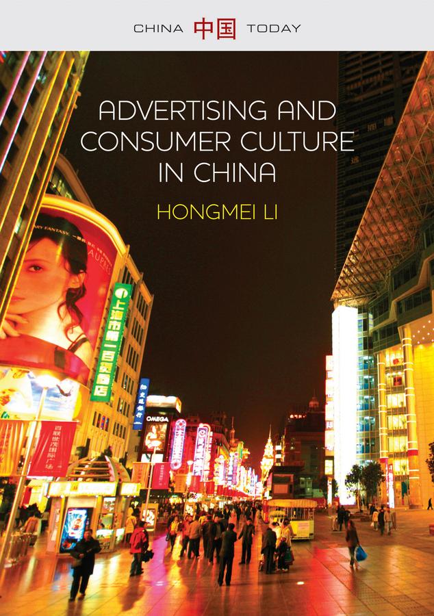 Li, Hongmei - Advertising and Consumer Culture in China, ebook