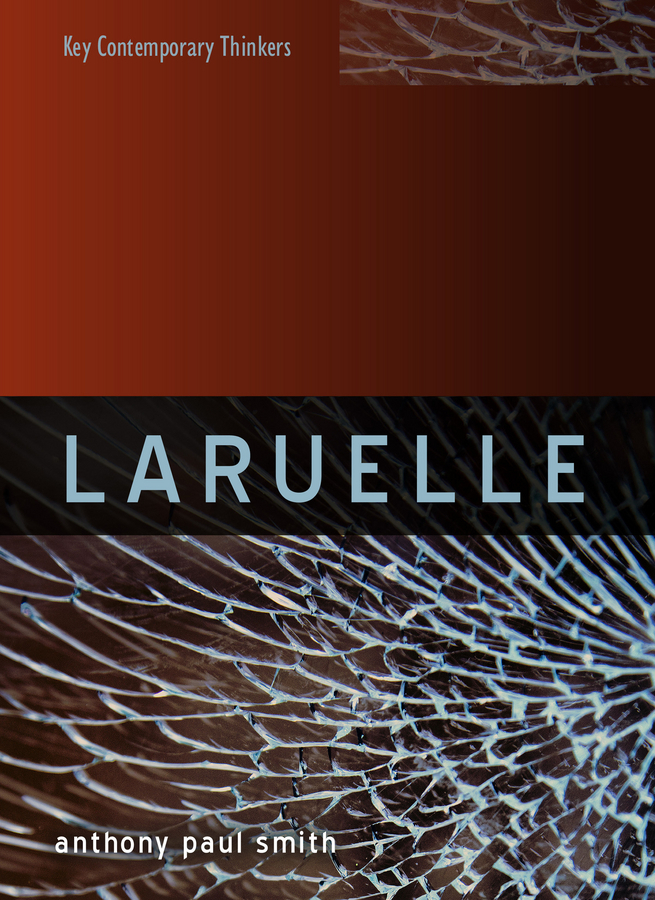 Smith, Anthony P. - Laruelle: A Stranger Thought, ebook