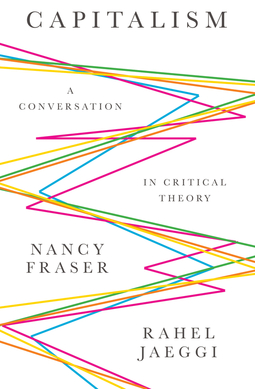 Fraser, Nancy - Capitalism: A Conversation in Critical Theory, e-kirja