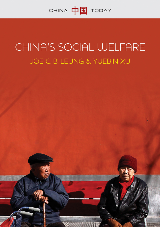 Leung, Joe C. B. - China's Social Welfare: The Third Turning Point, ebook