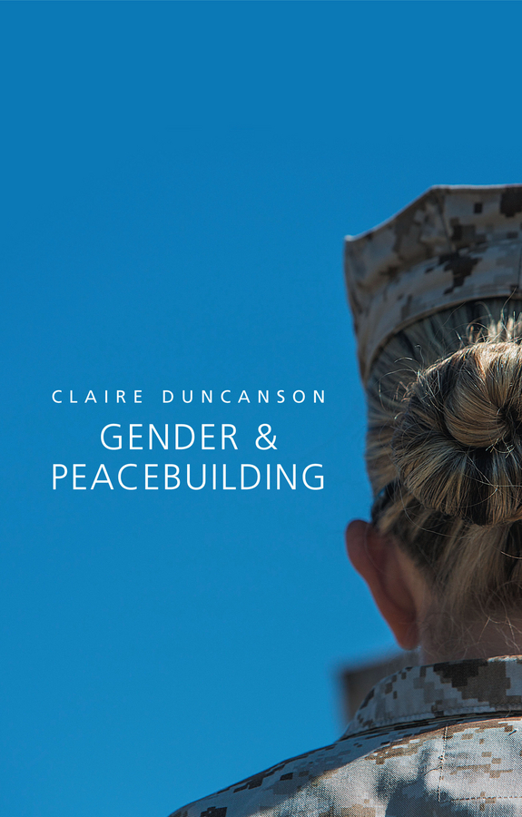 Duncanson, Claire - Gender and Peacebuilding, ebook