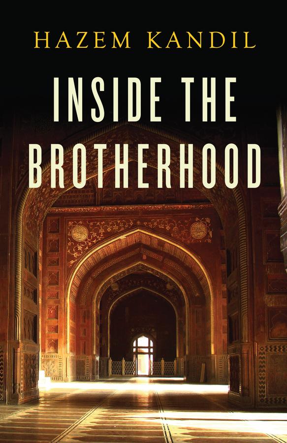 Kandil, Hazem - Inside the Brotherhood, ebook