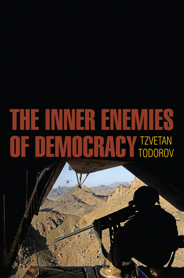 Todorov, Tzvetan - The Inner Enemies of Democracy, ebook