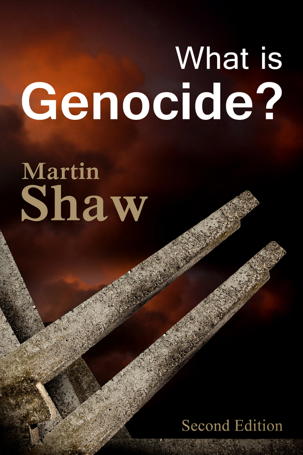 Shaw, Martin - What is Genocide?, ebook