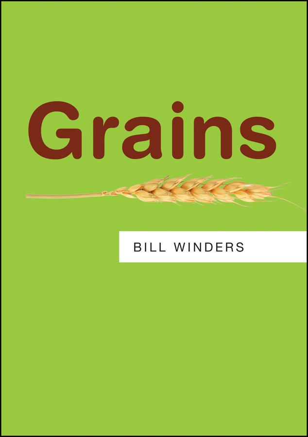 Winders, Bill - Grains: Resources, ebook