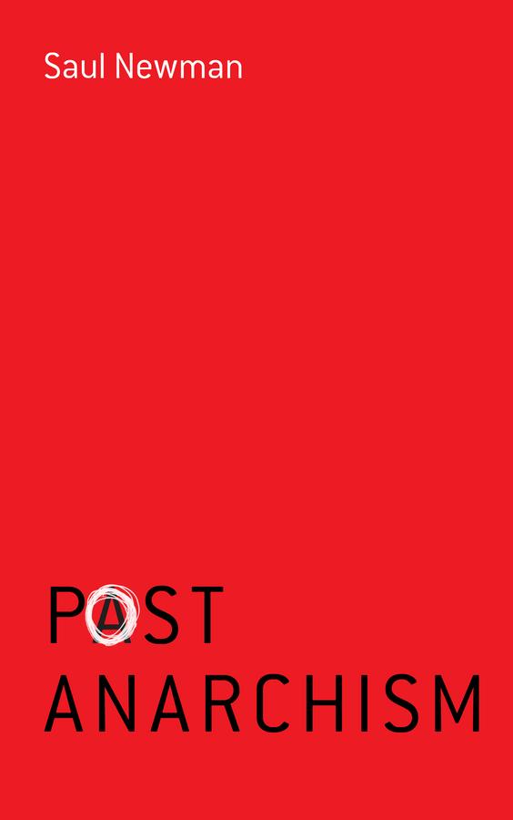 Newman, Saul - Postanarchism, ebook