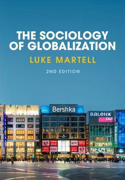 Martell, Luke - The Sociology of Globalization, ebook