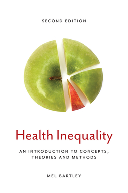Bartley, Mel - Health Inequality: An Introduction to Concepts, Theories and Methods, ebook