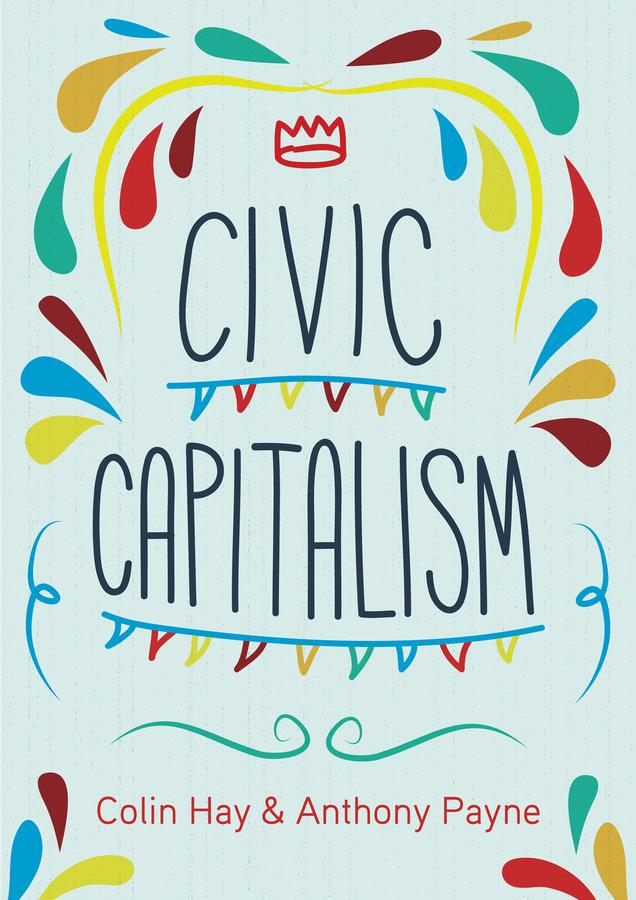 Hay, Colin - Civic Capitalism, e-bok