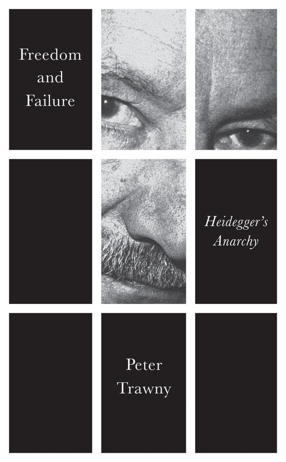 Trawny, Peter - Freedom to Fail: Heidegger's Anarchy, e-bok