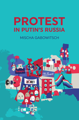 Gabowitsch, Mischa - Protest in Putin's Russia, ebook