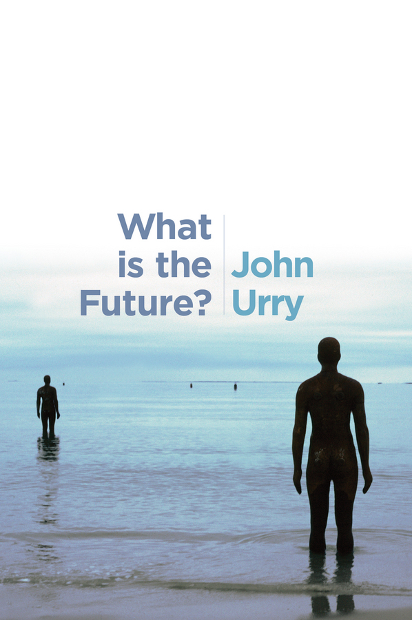 Urry, John - What is the Future?, ebook