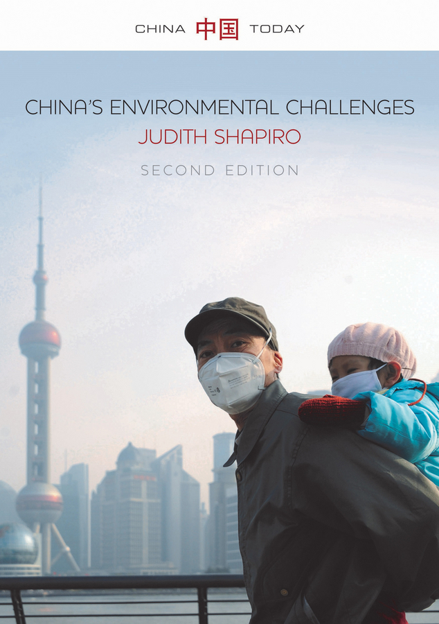 Shapiro, Judith - China's Environmental Challenges, ebook