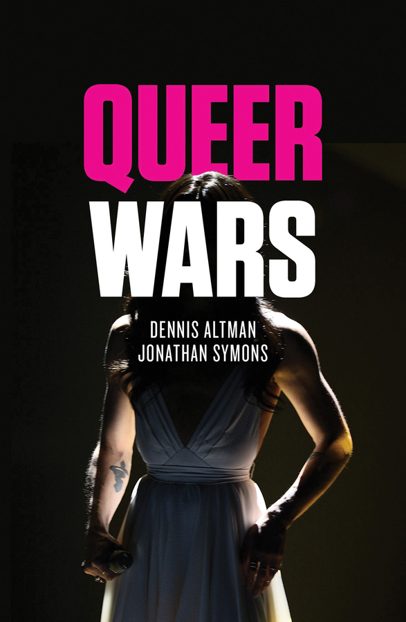 Altman, Dennis - Queer Wars, ebook