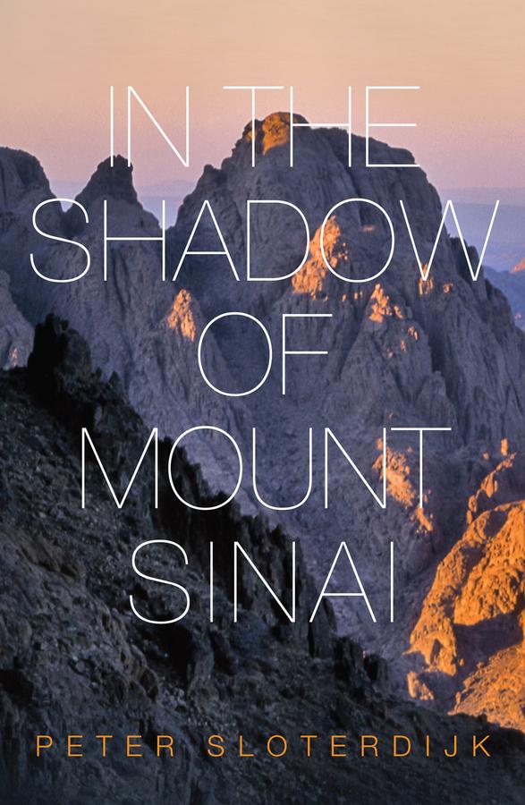 Sloterdijk, Peter - In The Shadow of Mount Sinai, ebook