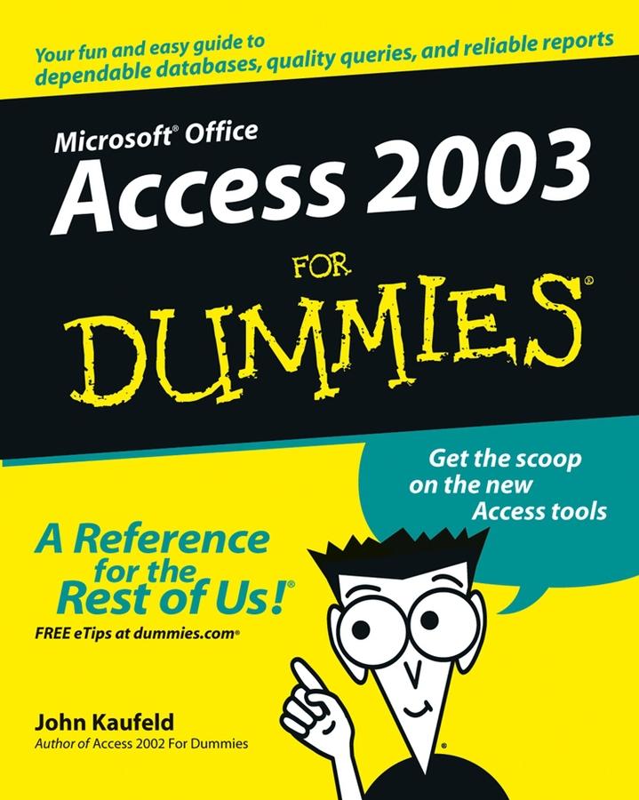 Kaufeld, John - Access 2003 For Dummies, ebook